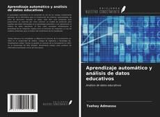 Portada del libro de Aprendizaje automático y análisis de datos educativos