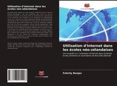 Bookcover of Utilisation d'Internet dans les écoles néo-zélandaises