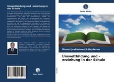 Umweltbildung und -erziehung in der Schule kitap kapağı