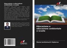 Обложка Educazione e educazione ambientale a scuola