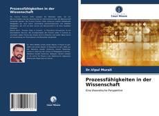 Bookcover of Prozessfähigkeiten in der Wissenschaft