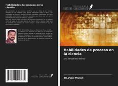Borítókép a  Habilidades de proceso en la ciencia - hoz
