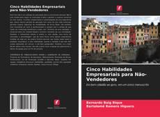 Bookcover of Cinco Habilidades Empresariais para Não-Vendedores