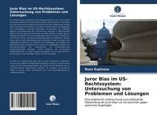 Capa do livro de Juror Bias im US-Rechtssystem: Untersuchung von Problemen und Lösungen