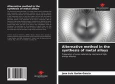 Обложка Alternative method in the synthesis of metal alloys