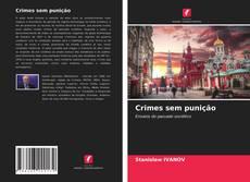 Crimes sem punição kitap kapağı