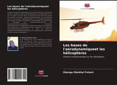 Capa do livro de Les bases de l'aérodynamiqueet les hélicoptères
