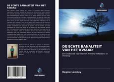 Buchcover von DE ECHTE BANALITEIT VAN HET KWAAD