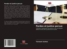 Pardon et justice perçue的封面