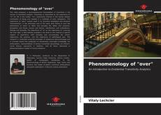 """Bookcover of Phenomenology of """"over"""""""