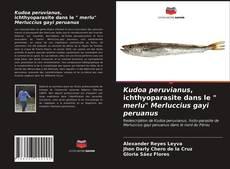 "Borítókép a  Kudoa peruvianus, ichthyoparasite dans le "" merlu"" Merluccius gayi peruanus - hoz"