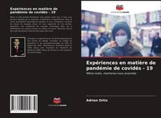 Expériences en matière de pandémie de covidés - 19 kitap kapağı