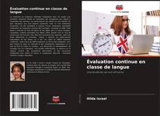 Bookcover of Évaluation continue en classe de langue