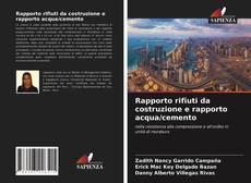 Bookcover of Rapporto rifiuti da costruzione e rapporto acqua/cemento