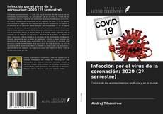Обложка Infección por el virus de la coronación: 2020 (2º semestre)