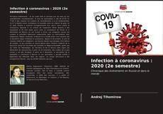 Bookcover of Infection à coronavirus : 2020 (2e semestre)