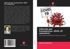 Bookcover of Infecção por Coronavírus: 2020 (2º semestre)