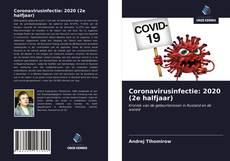 Bookcover of Coronavirusinfectie: 2020 (2e halfjaar)