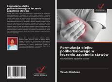 Обложка Formulacja olejku poliherbalowego w leczeniu zapalenia stawów