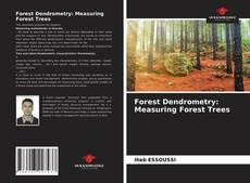 Обложка Forest Dendrometry: Measuring Forest Trees