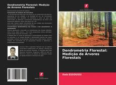 Bookcover of Dendrometria Florestal: Medição de Árvores Florestais