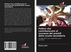 Bookcover of Fattori che contribuiscono al successo dei presidi della scuola secondaria