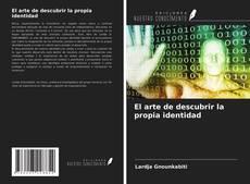 Buchcover von El arte de descubrir la propia identidad