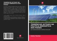 Обложка TENDÊNCIAS ACTUAIS NA POLÍTICA ENERGÉTICA DOS PAÍSES