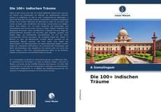 Capa do livro de Die 100+ indischen Träume