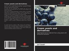 Обложка Cream yeasts and derivatives