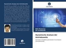 Bookcover of Dynamische Analyse der Antriebswelle
