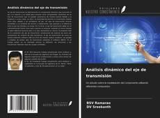 Bookcover of Análisis dinámico del eje de transmisión