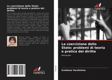 Capa do livro de La coercizione dello Stato: problemi di teoria e pratica del diritto