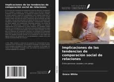 Обложка Implicaciones de las tendencias de comparación social de relaciones