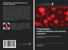 Couverture de Propiedades antimicrobianas de Acorus calamus