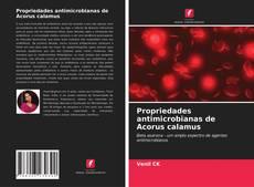 Bookcover of Propriedades antimicrobianas de Acorus calamus