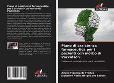 Copertina di Piano di assistenza farmaceutica per i pazienti con morbo di Parkinson