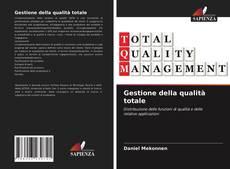 Borítókép a  Gestione della qualità totale - hoz