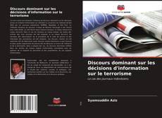 Borítókép a  Discours dominant sur les décisions d'information sur le terrorisme - hoz