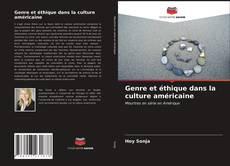 Bookcover of Genre et éthique dans la culture américaine