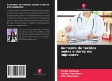 Capa do livro de Aumento de tecidos moles e duros em implantes
