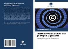 Copertina di Internationaler Schutz des geistigen Eigentums