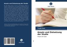 Couverture de Ansatz und Zielsetzung der Studie