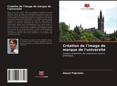 Bookcover of Création de l'image de marque de l'université