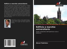 Bookcover of Edificio a marchio universitario