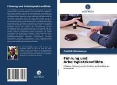 Capa do livro de Führung und Arbeitsplatzkonflikte