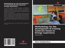 Couverture de Methodology for the development of training materials based on foreign experience