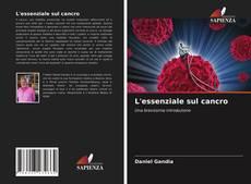 Copertina di L'essenziale sul cancro