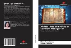 Couverture de Animal Tales and Myths of Southern Madagascar