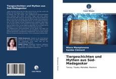 Tiergeschichten und Mythen aus Süd-Madagaskar kitap kapağı